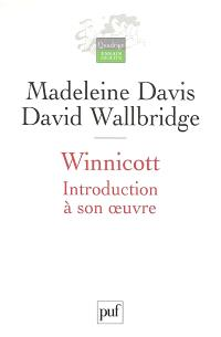 Winnicott : introduction à son oeuvre