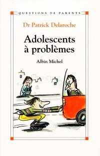 Adolescents à problèmes