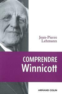 Comprendre Winnicott