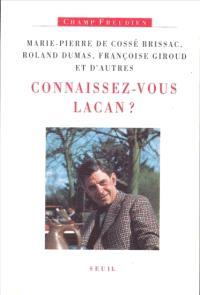 Connaissez-vous Lacan ?
