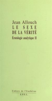 Erotologie analytique. Volume 2