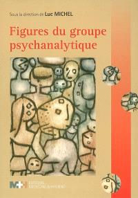 Figures du groupe psychanalytique