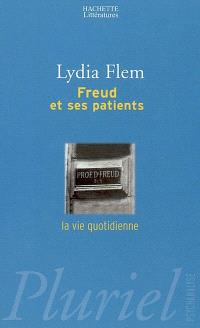 Freud et ses patients : la vie quotidienne