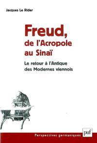 Freud, de l'Acropole au Sinaï : le retour à l'antique des Modernes viennois