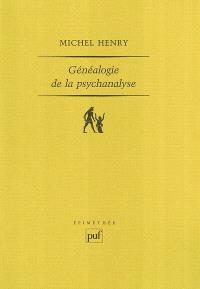 Généalogie de la psychanalyse : le commencement perdu