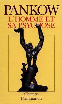 L'Homme et sa psychose