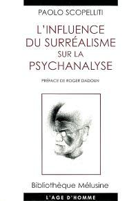 L'influence du surréalisme sur la psychanalyse