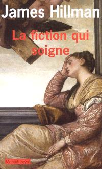 La fiction qui soigne