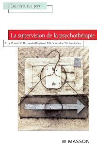La supervision de la psychothérapie