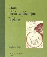Lacan et le miroir sophianique de Boehme