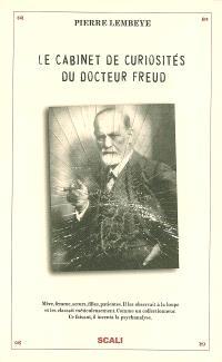 Le cabinet de curiosités du docteur Freud
