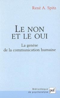 Le non et le oui : la genèse de la communication humaine