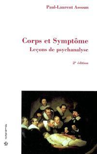 Leçons de psychanalyse. Volume 2, Corps et symptômes