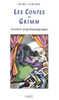 Les contes de Grimm : lecture psychanalytique