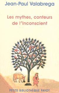 Les mythes, conteurs de l'inconscient