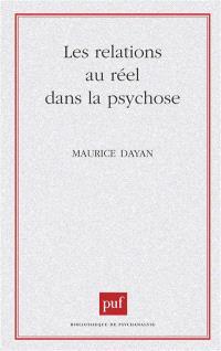 Les Relations au réel dans la psychose : critique de l'héritage freudien