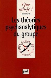 Les théories psychanalytiques du groupe