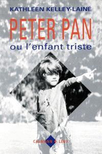 Peter Pan ou l'Enfant triste