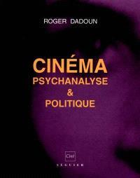 Psychanalyse et cinéma