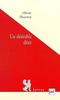 Un désirable désir : psychanalyse et postmodernité