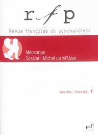 Revue française de psychanalyse. n° 1 (2015), Mensonge