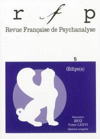 Revue française de psychanalyse. n° 5 (2012), Oedipe(s)