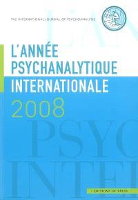 Année psychanalytique internationale (L'). n° 2008