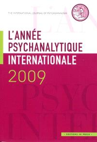 Année psychanalytique internationale (L'). n° 2009