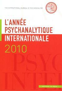 Année psychanalytique internationale (L'). n° 2010
