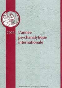 Année psychanalytique internationale (L'). n° 2, 2004