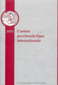 Année psychanalytique internationale (L'). n° 3, 2005