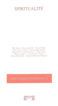 Bloc-notes de la psychanalyse (Le). n° 19, Spiritualité
