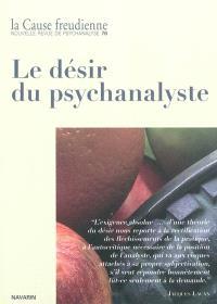 Cause freudienne (La). n° 76, Le désir du psychanalyste