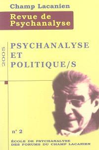 Champ lacanien. n° 2, Psychanalyse et politique(s)
