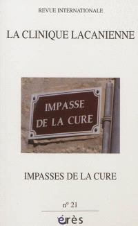 Clinique lacanienne (La). n° 21, Impasses de la cure