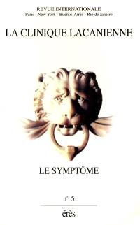 Clinique lacanienne (La). n° 5, Le symptôme