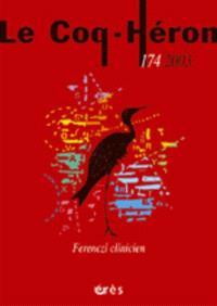 Coq Héron (Le). n° 174, Ferenczi clinicien