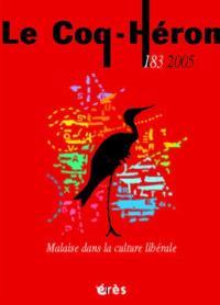 Coq Héron (Le). n° 183, Malaise dans la culture libérale