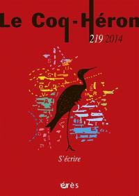 Coq Héron (Le). n° 219, S'écrire