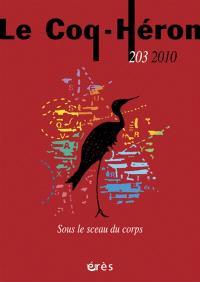 Coq Héron (Le). n° 203, Sous le sceau du corps