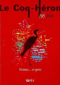 Coq Héron (Le). n° 195, Victimes... et après