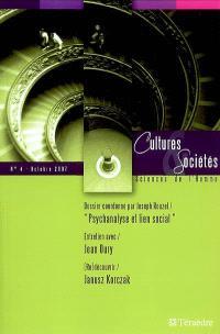 Cultures & sociétés. n° 4, Psychanalyse et lien social