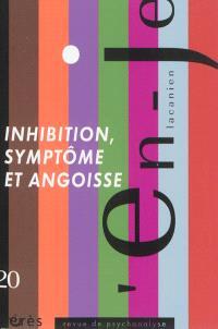 En-je lacanien. n° 20, Inhibition, symptôme et angoisse