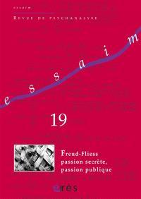 Essaim. n° 19, Freud-Fliess : passion secrète, passion publique