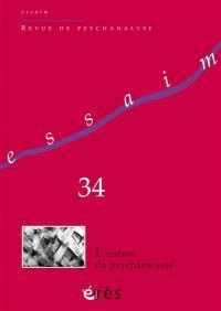 Essaim. n° 34, L'enfant du psychanalyste