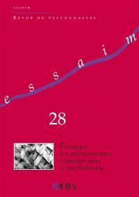 Essaim. n° 28, Pourquoi les mathématiques comptent pour la psychanalyse