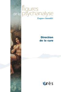Figures de la psychanalyse. n° 21, Direction de la cure
