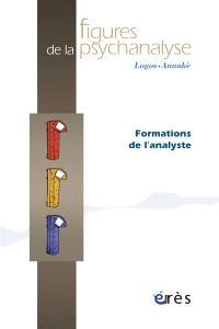 Figures de la psychanalyse. n° 20, Formations d'analystes