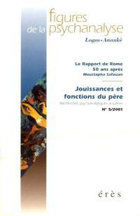 Figures de la psychanalyse. n° 5, Jouissances et fonctions du père : recherches psychanalytiques actuelles