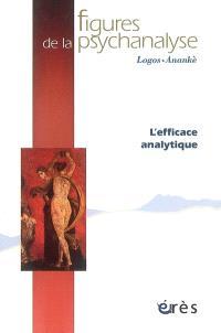 Figures de la psychanalyse. n° 15, L'efficace analytique
